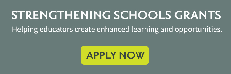 Apply now for a Strengthening Schools Grant